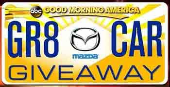 Goodmorningamerica .com – The Great GMA Car Giveaway Contest. How about a chance to win a brand new car? GR8 Mazda Car Giveaway