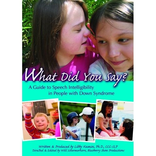 What Did You Say? A Guide to Speech Intelligibility in People with Down Syndrome (2006) Libby Kumin    Do you worry that no one outside of your immediate family can understand what your child says? This inspiring DVD, by one of the most respected speech-language pathologists (SLP) in the field of Down syndrome, looks at the importance of speech intelligibility and what makes clear speech challenging for people with Down syndrome.  #DSATlibrary #DownSyndrome #speech
