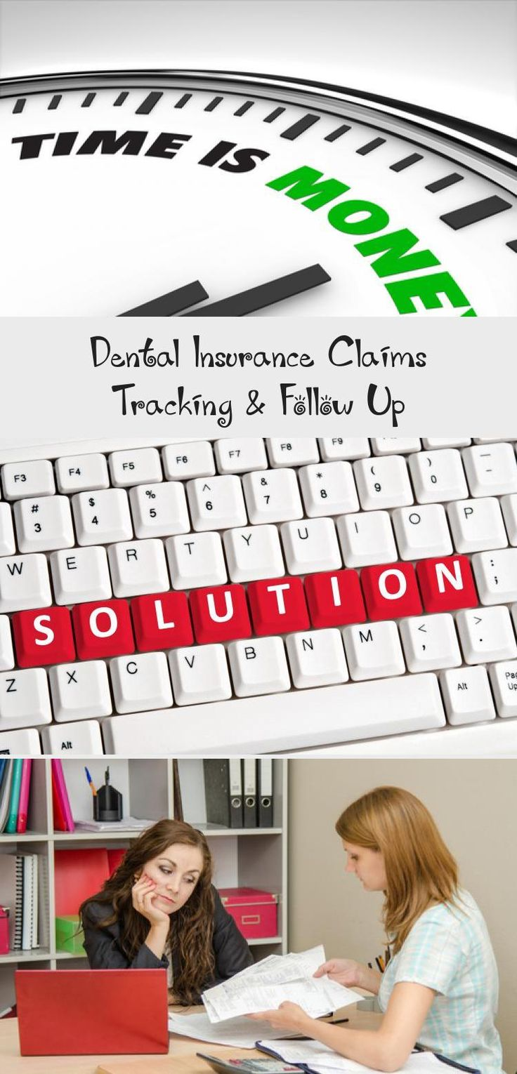 Tracking & Managing Dental Insurance Claims Must Be Done