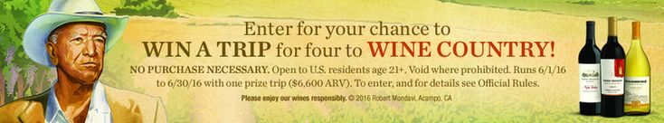 Check out this Robert Mondavi Heritage Month Sweepstakes! Enter for your chance to WIN A TRIP for four to WINE COUNTRY!