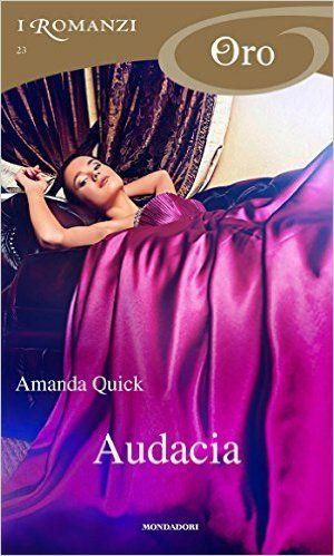 Audacia (I Romanzi Oro) eBook: Amanda Quick, Ilaria Mafferri: Amazon.it: Kindle Store