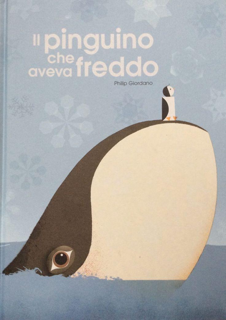 Il pinguino che aveva freddo di Philip Giordano da Lapis Edizioni è il primo albo di una trilogia che creerà ...