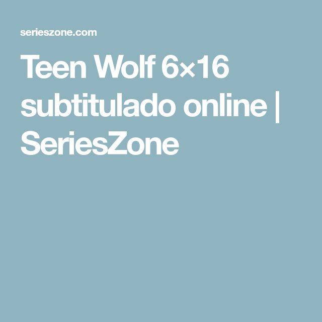 Teen Wolf 6×16 subtitulado online | SeriesZone