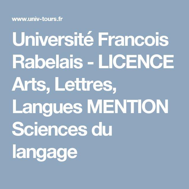 Université Francois Rabelais - LICENCE Arts, Lettres, Langues MENTION Sciences du langage