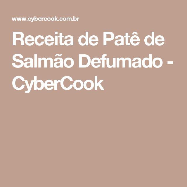 Receita de Patê de Salmão Defumado - CyberCook