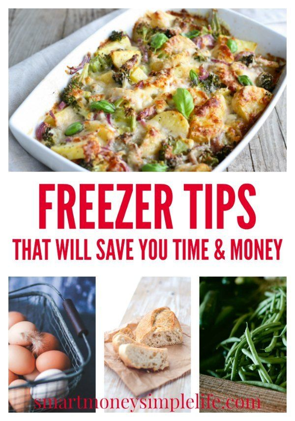 Freezer Tips | Use these simple freezer tips and you'll not only waste less food, you'll use your freezer more efficiently and, save time and money.