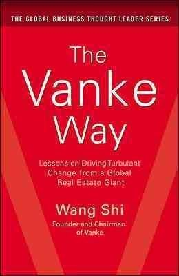 The Vanke Way: Lessons on Driving Turbulent Change from a Global Real Estate Giant