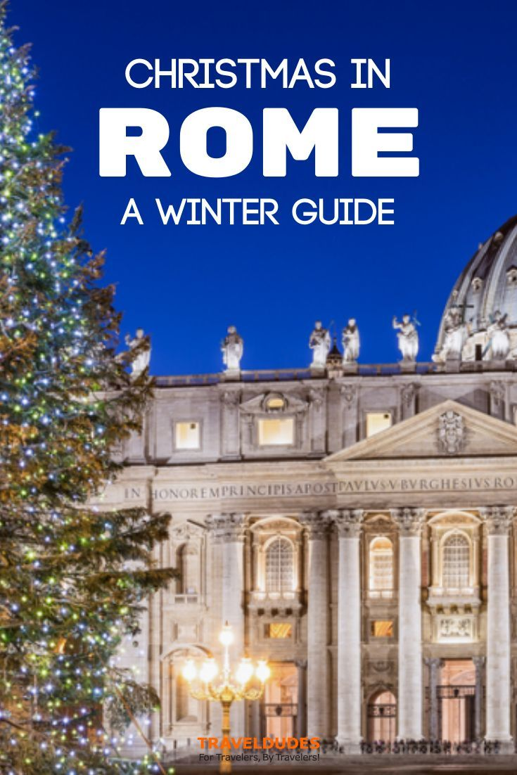 6 Things To Do This Christmas In Rome In 2020 Christmas In Rome Winter Travel Italy Travel Rome