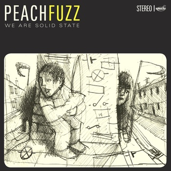 Spoonful Of Tar: Peachfuzz - We Are Solid State (Bombed Out) - power pop/rock/punk. Soul Asylum/Cheap Trick/Sugar/Husker Du/Teenage Fanclub/Social Distortion