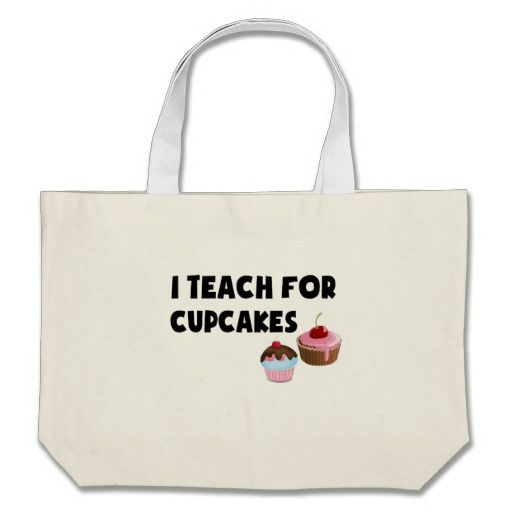 I Teach For Cupcakes Jumbo Tote Bag
