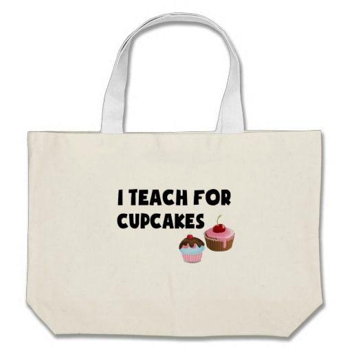 I Teach For Cupcakes Jumbo Tote Bag