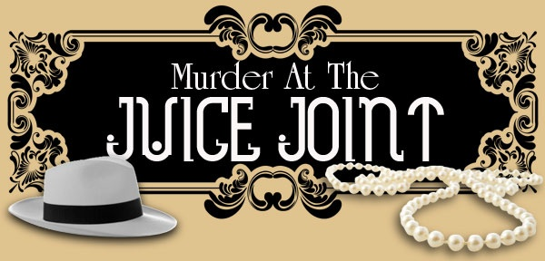 Murder at the Juice Joint - Night Of Mystery - Murder Mystery Party Games - Murder at the Juice Joint