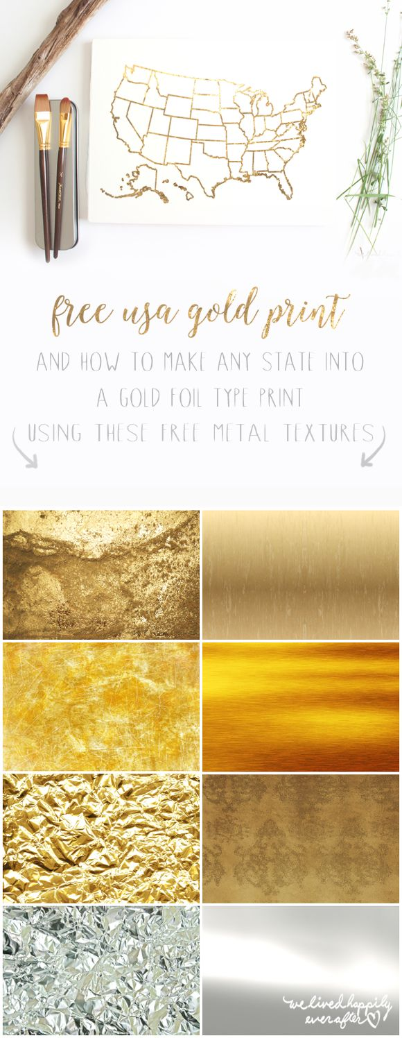 Free Gold Leaf USA Print | 8 Awesome Freebie Metal Textures | And How To Make Your Own Gold Leaf State Prints!