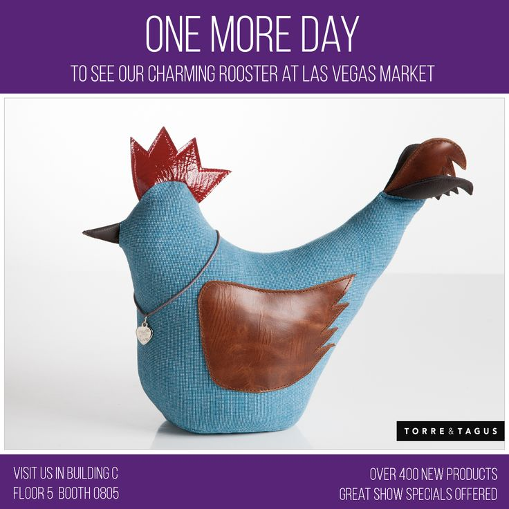 One more day to see our charming Doorstop Rooster  at Las Vegas Market! Visit us in booth C5-0805 to see  over 400 new products with great show specials offered! #TorreAndTagus #LVMkt #TradeShow www.torretagus.com