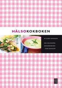 http://www.adlibris.com/se/product.aspx?isbn=9153432770   Titel: Hälsokokboken : den hälsosamma grundkokboken - över 500 recept - Författare: Ulrika Davidsson - ISBN: 9153432770 - Pris: 210 kr