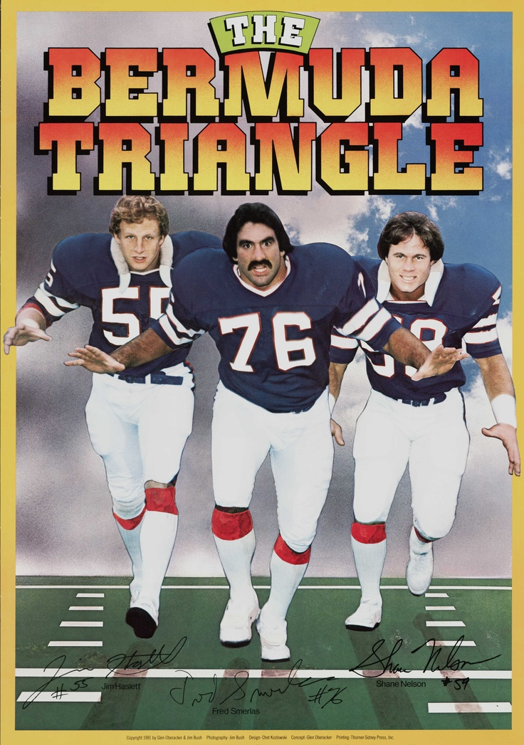 "A fun poster from the archives: The famed and feared 1980 ""Bermuda Triangle"" of Bills defenders was made up of Jim Haslett (left), Fred Smerlas (middle), and Shane Nelson (right)."