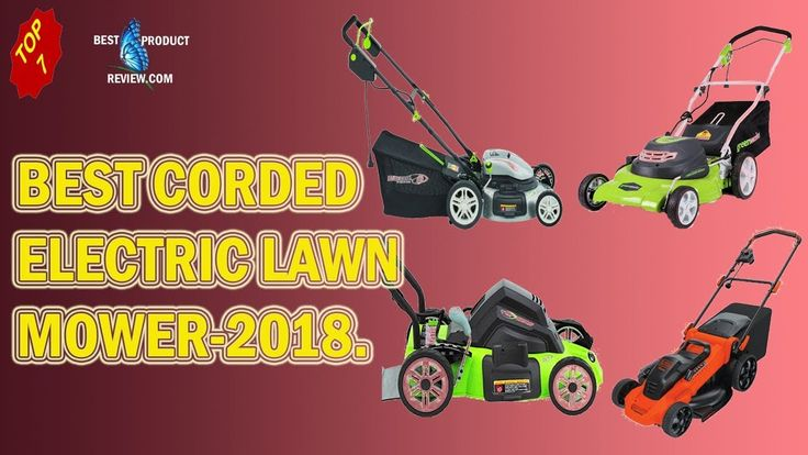 Best electric lawn mower|| Top 7 best corded electric lawn mower on sale...