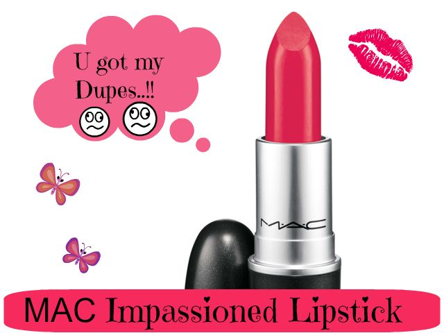 Dupe Discovered: MAC Impassioned Lipstick