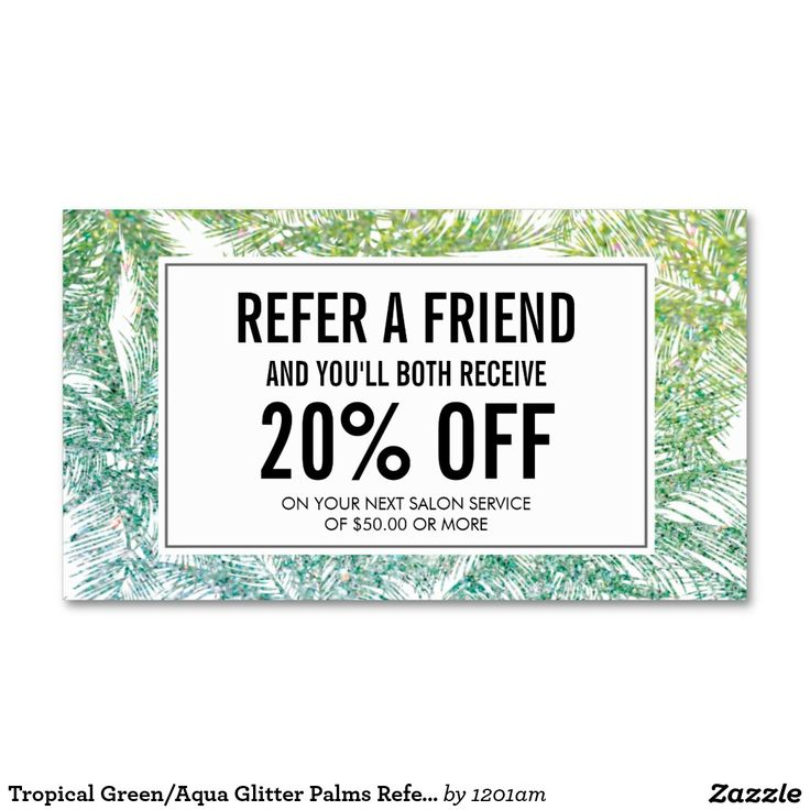 Tropical Green/Aqua Glitter Palms Referral Business Cards for Spray Tanning Salons, Mobile Spray Tanning, Beauty Salons, etc. Personalize with your own promotion instantly.