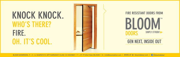 Keep fire out, safety in – only with Fire Resistant Doors from Bloom. Have a look at our wide range at our website: http://www.bloomdekor.com/products/doors/
