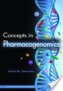 Concepts in pharmacogenomics / [edited by] Martin M. Zdanowicz. 2010