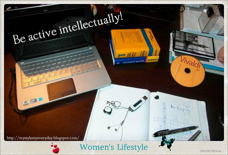 Be active intellectually http://mystylemyeveryday.blogspot.com/2013/11/badz-aktywna-umysowo-be-active.html