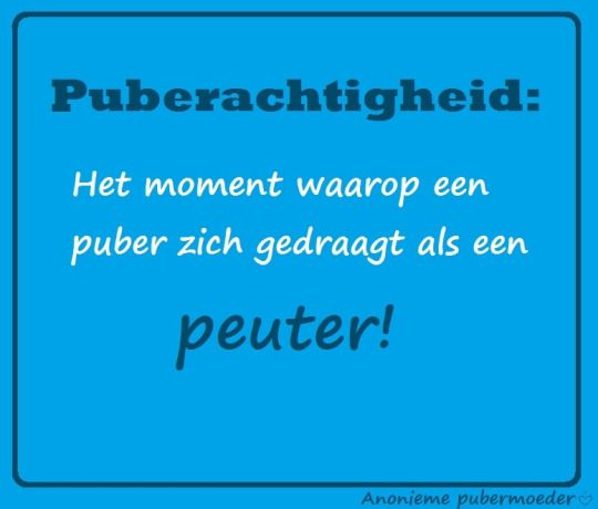 Peuterachtigheid Puberteit quotes, puberty quotes, puberteit, puber quotes