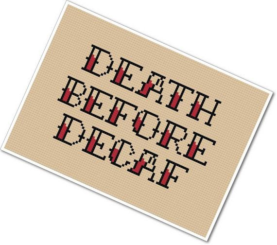 Death Before Decaf PDF Cross-stitch Pattern - INSTANT DOWNLOAD