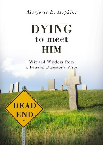 Dying to Meet Him by Marjorie E. Hopkins, http://www.amazon.com/gp/product/1613464894/ref=cm_sw_r_pi_alp_.NUSpb193PC0D