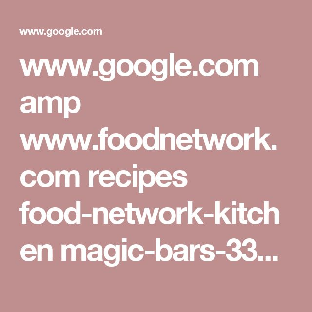 www.google.com amp www.foodnetwork.com recipes food-network-kitchen magic-bars-3364334.amp