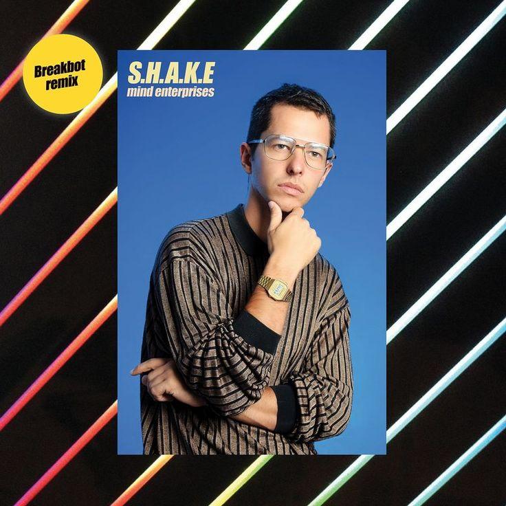 S.H.A.K.E (Breakbot Remix) by Mind Enterprises - S.H.A.K.E (Breakbot Remix)
