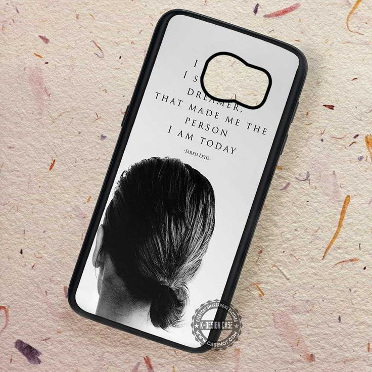 I Am A Dreamer Jared Leto Joker - Samsung Galaxy S7 S6 S5 Note 7 Cases & Covers