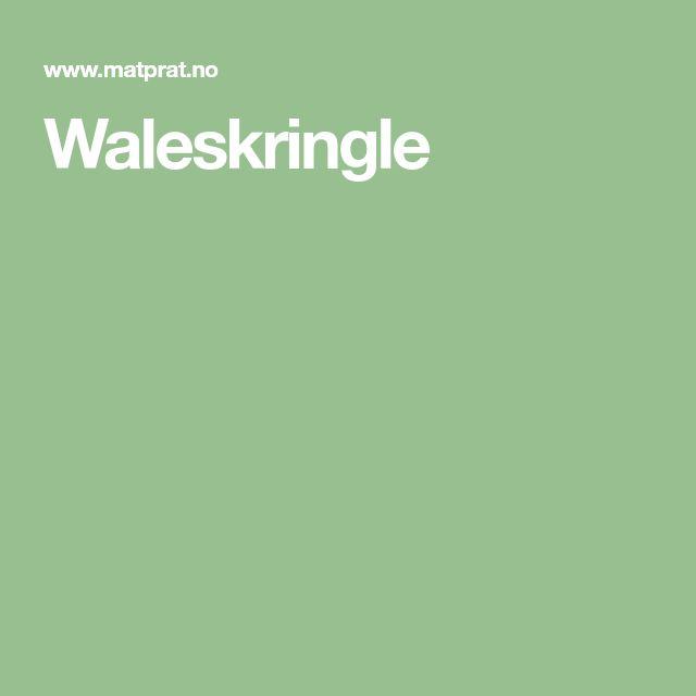 Waleskringle