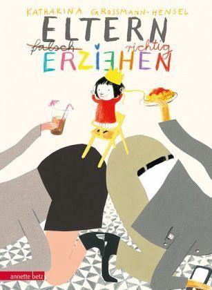 Eltern richtig erziehen – Katharina Grossmann-Hensel – Buchtipp › zwillingswelten - Lifestyle, Reisen, Gagdets, Zwillinge, Familie