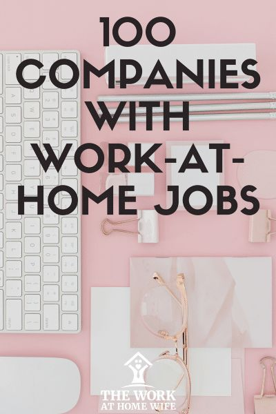 100 Legit Work From Home Companies