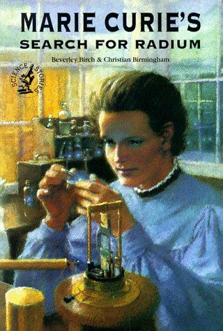 Marie Curie's Search for Radium (Science Stories) by Beverly Birch http://smile.amazon.com/dp/0812097912/ref=cm_sw_r_pi_dp_Oyfkvb0AQF2GH