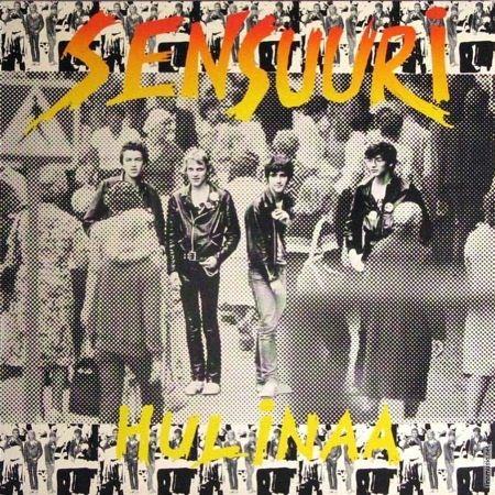 Sensuuri - Hulinaa (1979)