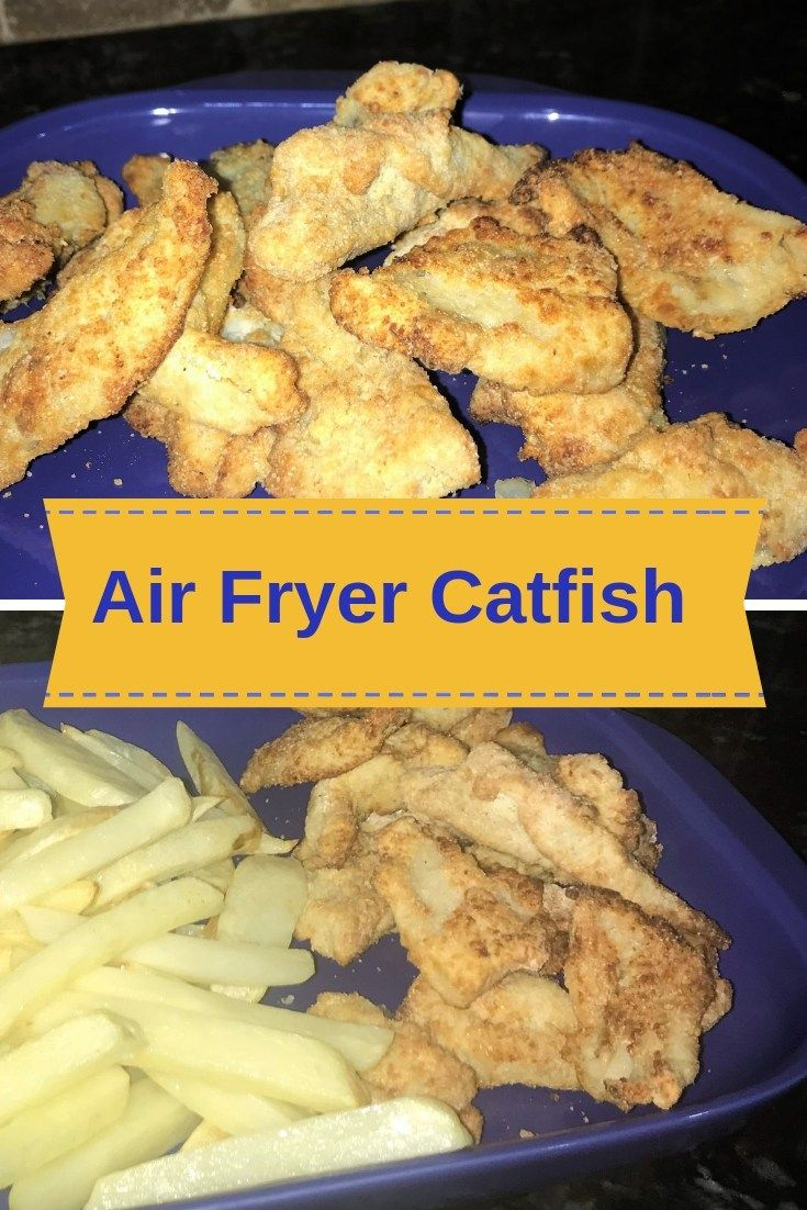 Crispy Air Fryer Catfish Recipe Food Air fried fish