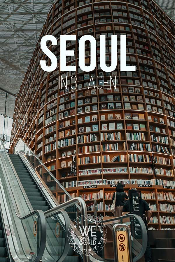 Seoul in 3 days – 7 things you should not miss in this multifaceted city