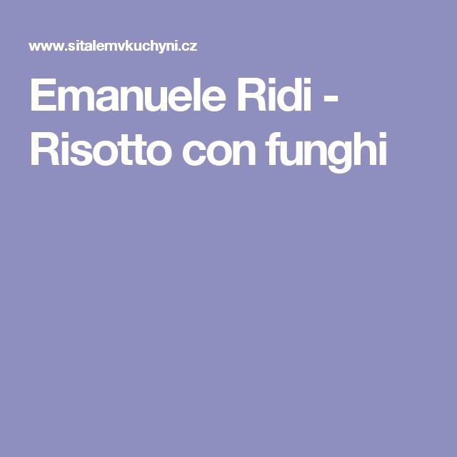 Emanuele Ridi - Risotto con funghi