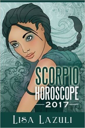 """Scorpio Horoscope 2017 By Lisa Lazuli - """"A wonderful year for communicating and distributing ideas; you can become an intellectual leader or a trend setting trail blazer in a world full of uncertainty. Scorpio are not sitting still, you are the people of tomorrow with your finger on the pulse. As you see things in your life taking shape & moving forward you will become happier...Read On: http://www.horoscopeyearly.com/astrology-scorpio-horoscope/"""