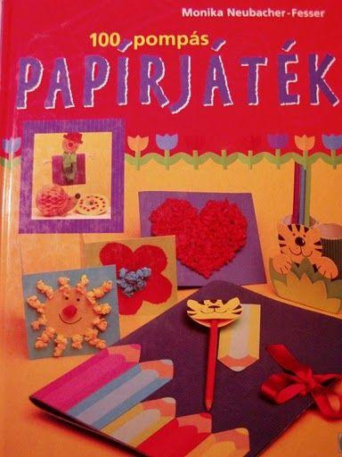 PAPÍRJÁTÉK 53 - Klára2 Kovács - Picasa Webalbumok