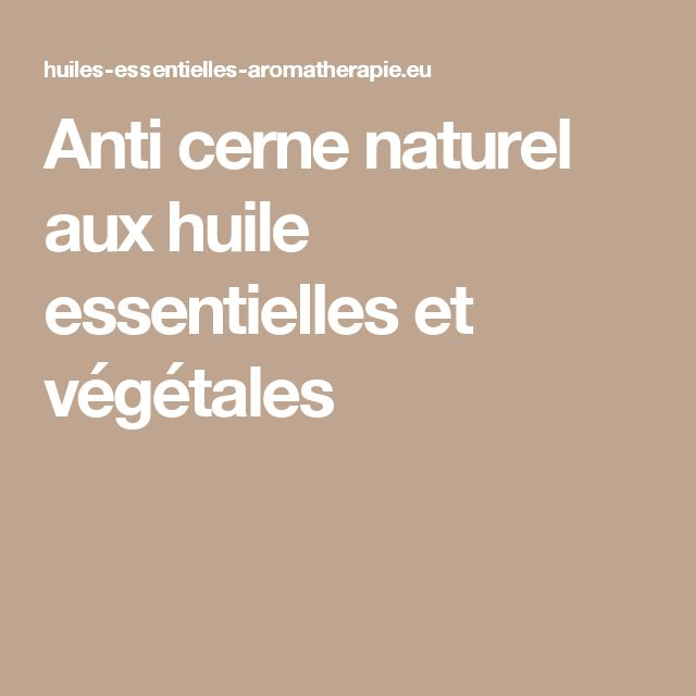 25 b sta anti cerne naturel id erna p pinterest masque for Anti cernes maison