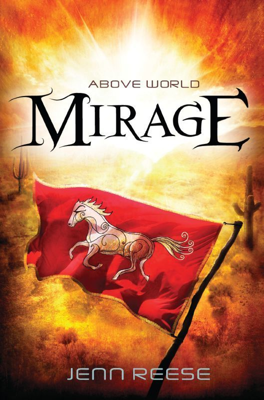 2014 Jenn Reese - Mirage (Above World book two) [Candlewick Press 9780763669294] illustrator: Alexander Jansson #bookcover