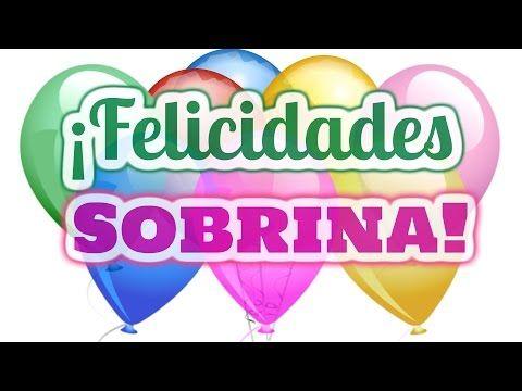 Feliz Cumpleaños Sobrina - YouTube