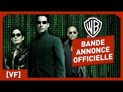 MATRIX - Bande Annonce Officielle (VF) - Keanu Reeves / Laurence Fishburne / Wachowski - YouTube