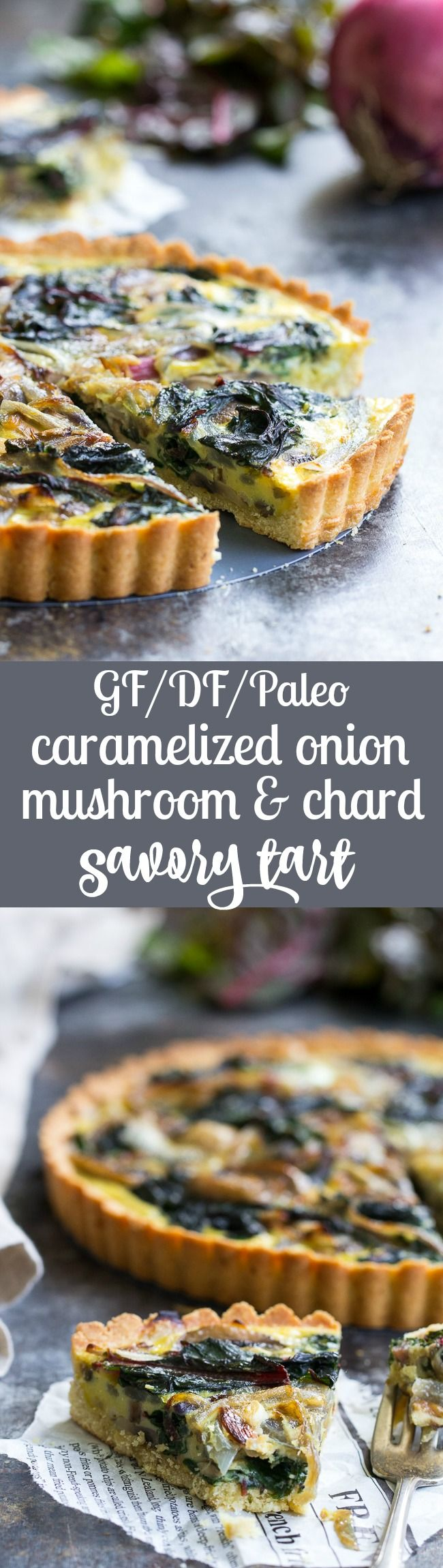 This savory tart starts with an easy grain free pastry crust and is packed with caramelized onions, mushrooms and red chard.  It's the perfect healthy addition to your weekend brunch!  Gluten free, dairy free and paleo.
