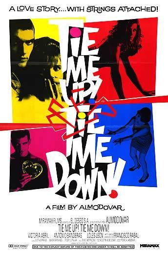 Pedro Almodovar's Tie Me Up Tie Me Down - back when Antonio Banderas used to be cool.