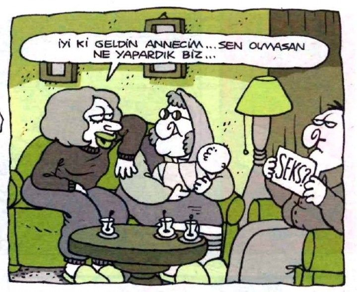 - İyi ki geldin annecim... Sen olmasan ne yapardık biz... + Seks? #karikatür #mizah #matrak #komik #espri