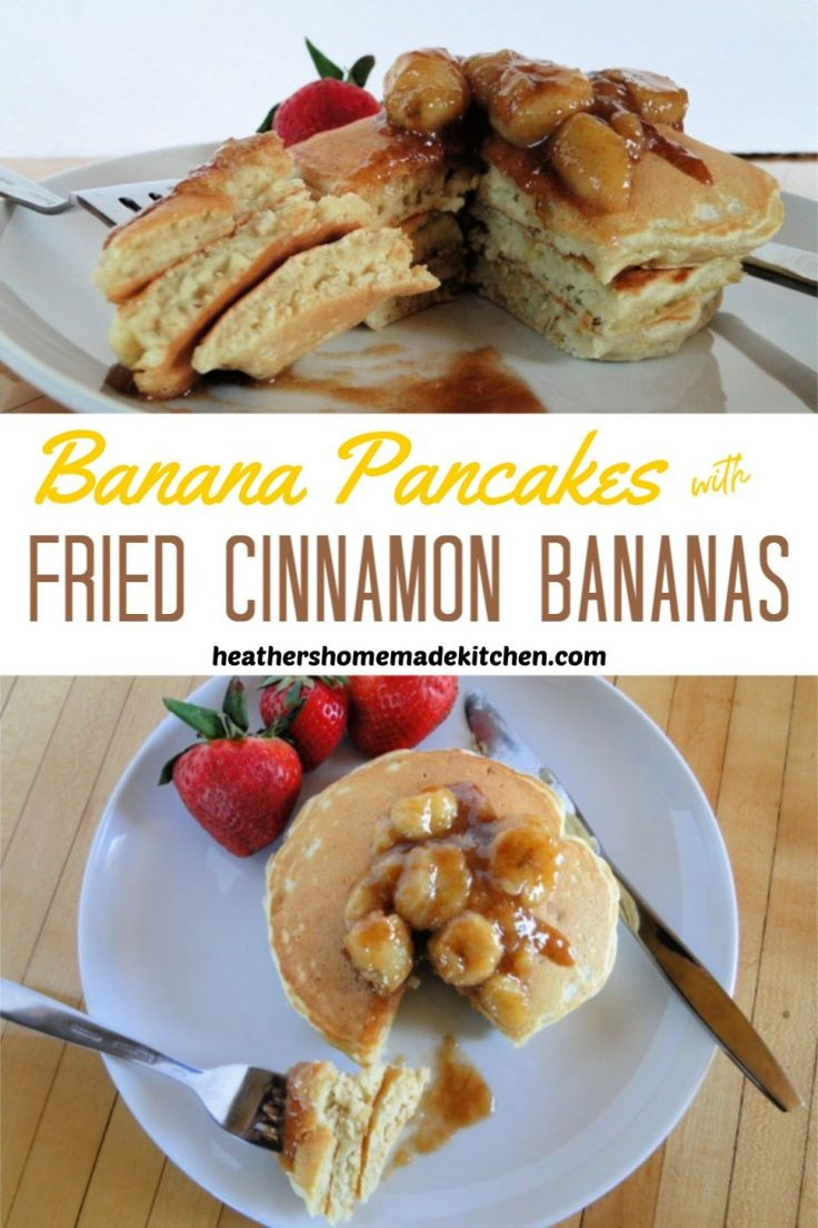 Banana Pancakes with Fried Cinnamon Bananas Heather's
